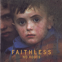 Faithless - No Roots - обложка