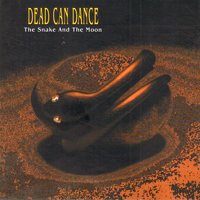 Dead Can Dance - The Snake and The Moon - обложка