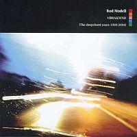 Rod Modell - Vibrasound (The Deepchord Years 1999-2004) - обложка