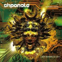 Shpongle - Nothing Lasts... But Nothing Is Lost - обложка