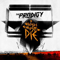 The Prodigy - Invaders Must Die - обложка