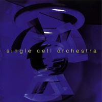 Single Cell Orchestra - Single Cell Orchestra - обложка