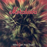Morcheeba - Who Can You Trust? - обложка