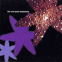 Orb - Peel Sessions
