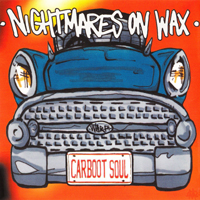 Nightmares On Wax - Carboot Soul - обложка