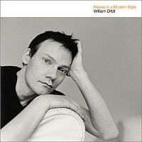 William Orbit - Pieces In A Modern Style - обложка