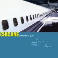 Chicane - Behind The Sun - обложка