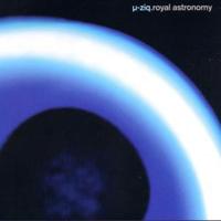 mu-Ziq - Royal Astronomy - обложка