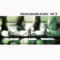 VA - Future Sound Of Jazz vol.5 - обложка