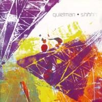 Quietman - Shhhh - обложка
