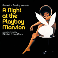 Dimitri from Paris - Night At The Playboy Mansion - обложка