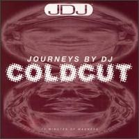 Coldcut - Journeys by DJ: 70 Minutes of Madness - обложка