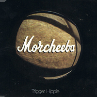 Morcheeba - Trigger Hippie - обложка
