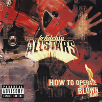 Lo Fidelity Allstars - How To Operate With A Blown Mind - обложка