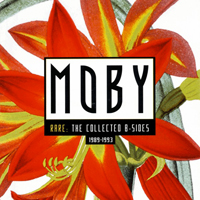 Moby - Rare (Collected B-Sides 1989-1993) CD1 - обложка