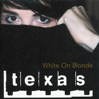 Texas - White On Blonde - обложка