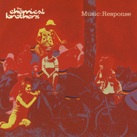 Chemical Brothers - Music Response EP - обложка