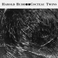 Harold Budd & Cocteau Twins - The Moon And The Melodies - обложка
