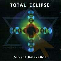 Total Eclipse - Violent Relaxation - обложка