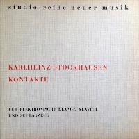 Karlheinz Stockhausen - Kontakte - обложка