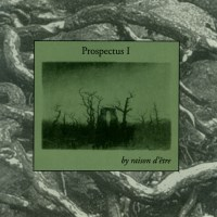 Raison D'Etre - Prospectus I - обложка