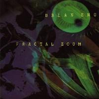 Brian Eno - Fractal Zoom - обложка