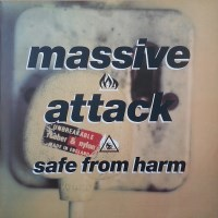 Massive Attack - Safe From Harm - обложка