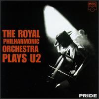Royal Philarmonic Orchestra - Pride (Royal Philarmonic Orchestra Plays U2) - обложка