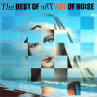 Art Of Noise - The Best Of The Art Of Noise (Art Works) - обложка