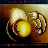 Atomine Elektrine - Archimetrical Universe - обложка
