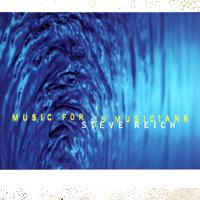 Steve Reich & Ensemble Modern - Music For 18 Musicians - обложка