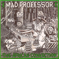 Mad Professor - The African Connection (Dub me Crazy pt.3) - обложка