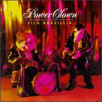 Fila Brazillia - Power Clown - обложка