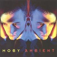 Moby - Ambient - обложка