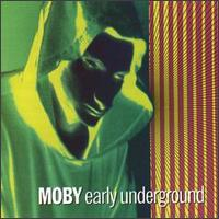 Moby - Early Underground - обложка