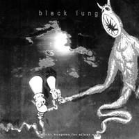 Black Lung - Silent Weapons For Silent Wars - обложка