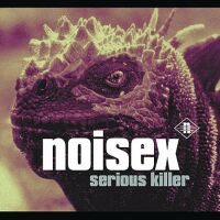 Noisex - Serious Killer - обложка