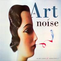 Art Of Noise - In No Sense? Nonsense! - обложка