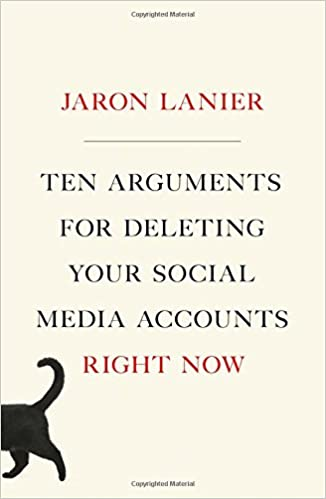 Ten Arguments for Deleting Your Social Media Accounts Right Now — обложка